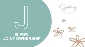 J IS FOR JOINT OWNERSHIP