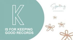 K IS FOR KEEPING GOOD RECORDS