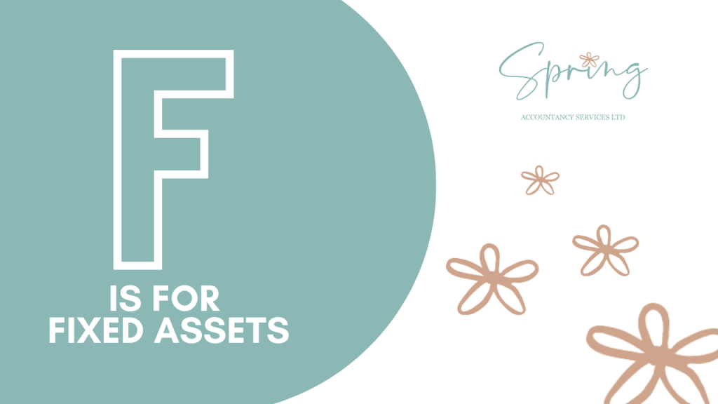 F is for Fixed Assets